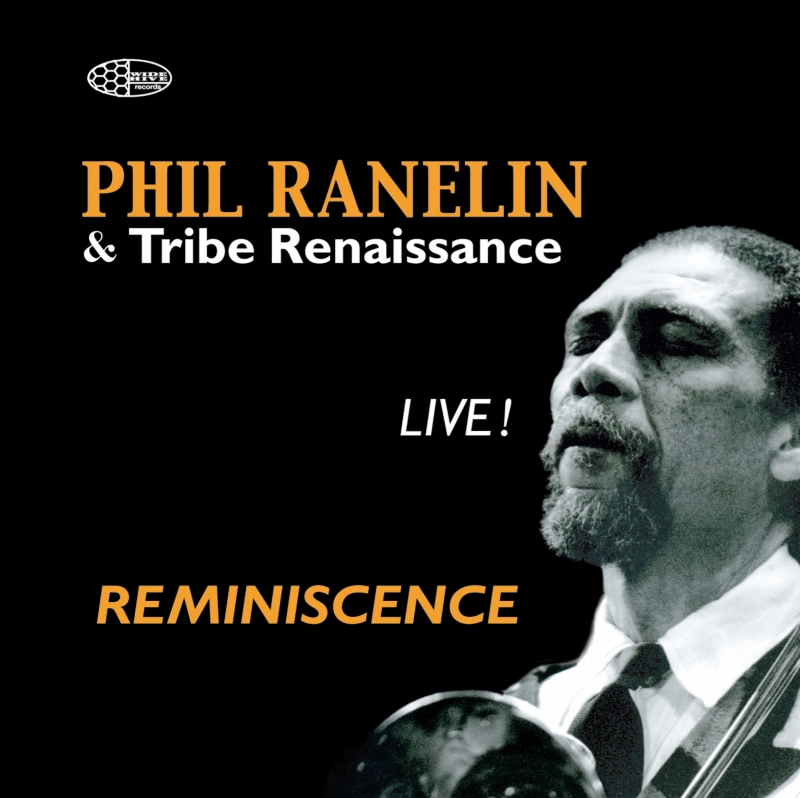 A photo of the cover of the Wide HIve release, Reminiscence Live! by Phil Ranelin.