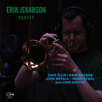 """The cover of """"Sextet"""" with Erik Jekabson Playing a Trumpet"""