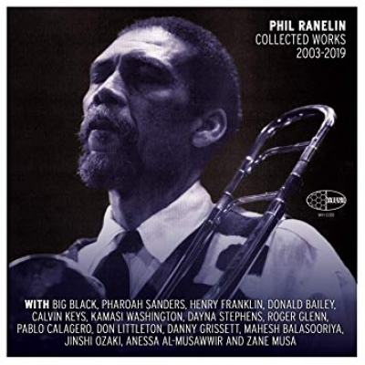 A picture of Phil Ranelin as the cover of Phil Ranelin Collected Works 2003-2019