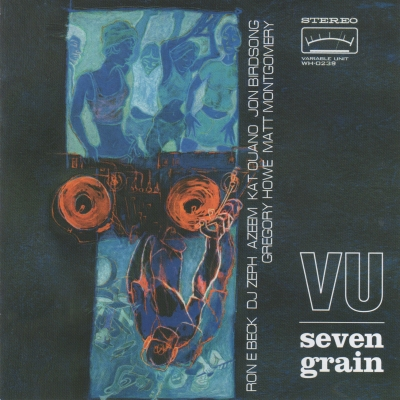 A photo of the cover of the Wide Hive Release, Seven Grain, by Vertical Unit